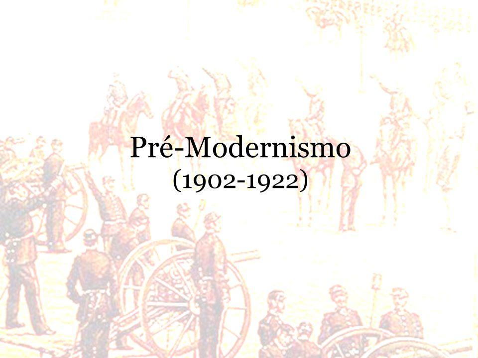 Pré-Modernismo (1902-1922)