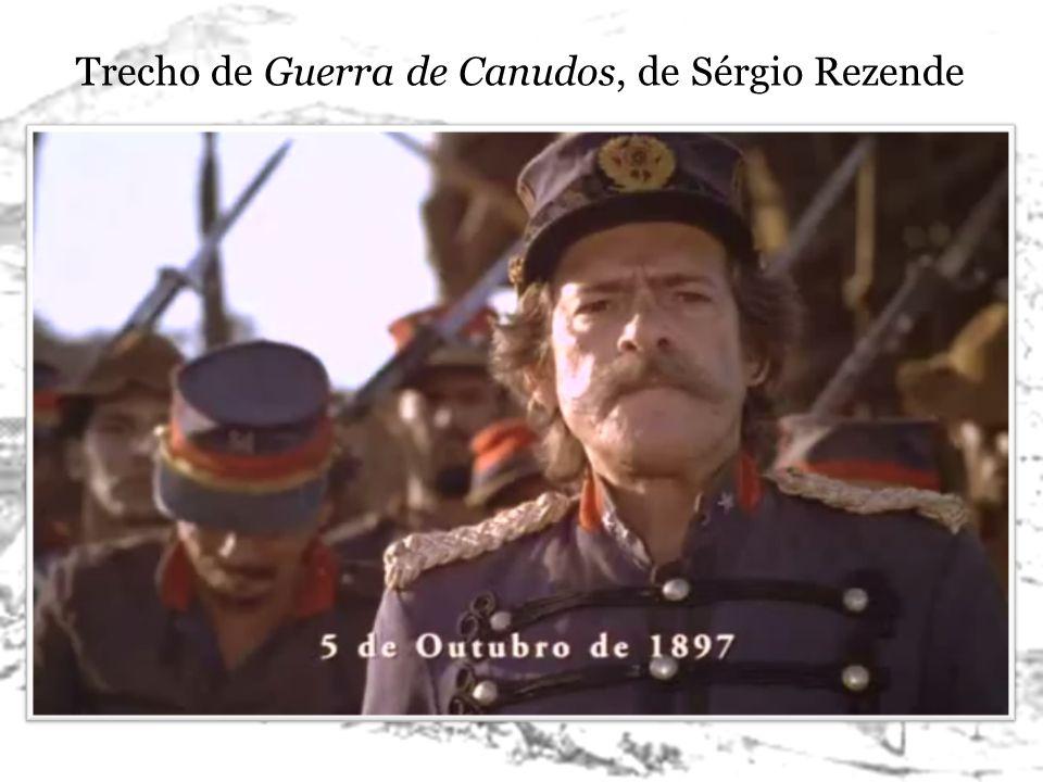 Trecho de Guerra de Canudos, de Sérgio Rezende