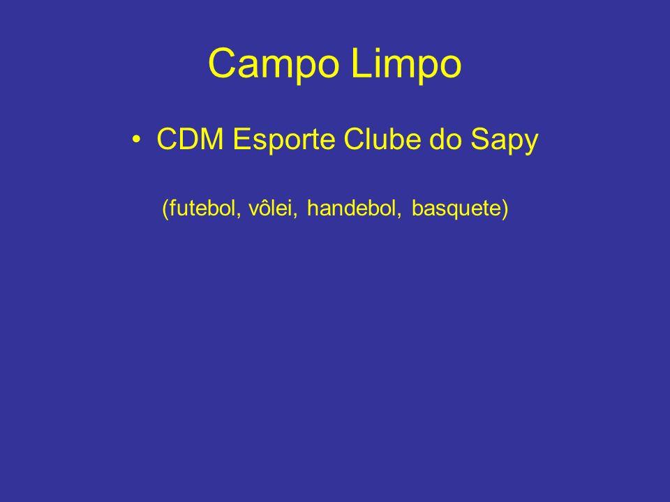 Campo Limpo CDM Esporte Clube do Sapy (futebol, vôlei, handebol, basquete)