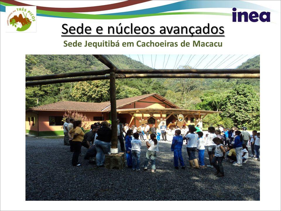 Sede e núcleos avançados Sede e núcleos avançados Sede Jequitibá em Cachoeiras de Macacu