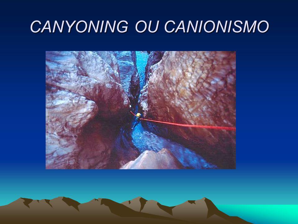CANYONING OU CANIONISMO