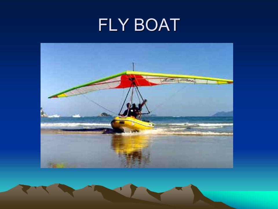 FLY BOAT