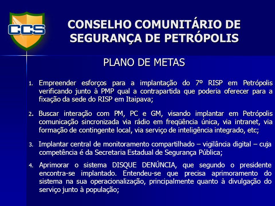 CONSELHO COMUNITÁRIO DE SEGURANÇA DE PETRÓPOLIS 5.
