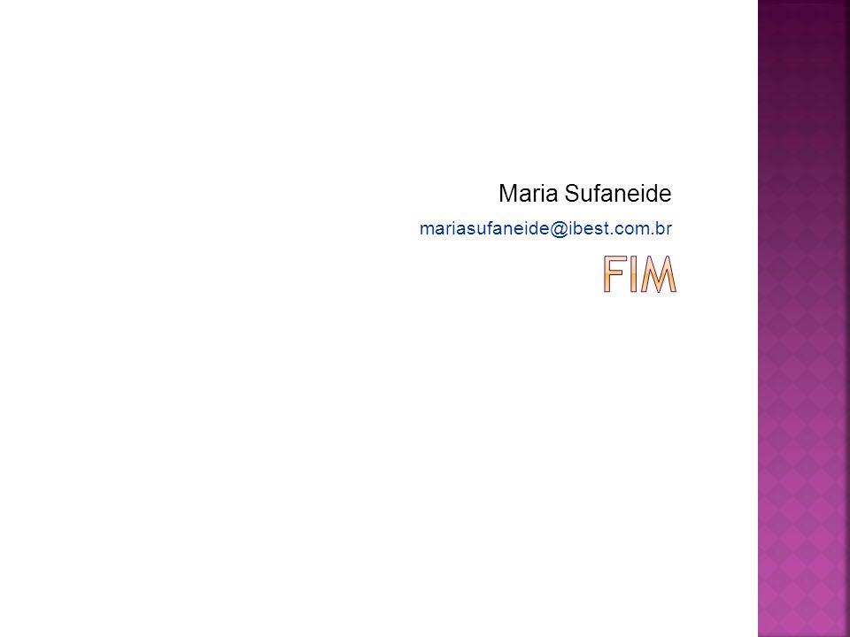 Maria Sufaneide mariasufaneide@ibest.com.br