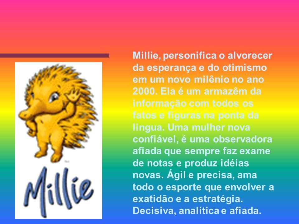Millie, personifica o alvorecer da esperança e do otimismo em um novo milênio no ano 2000. Ela é um armazêm da informação com todos os fatos e figuras