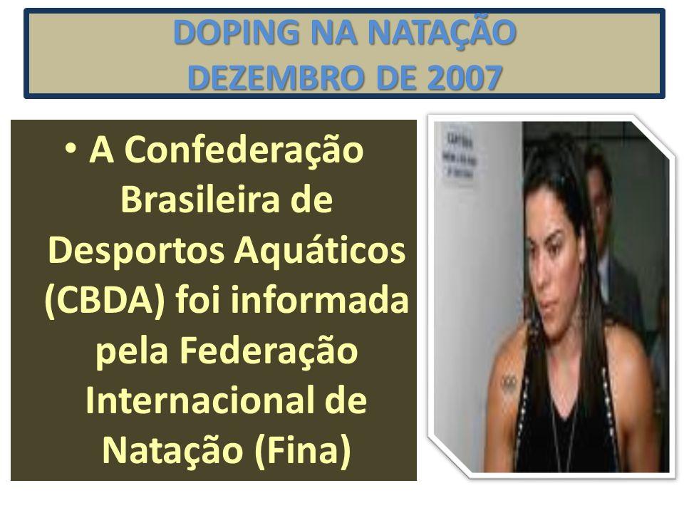 DOPING NO FUTEBOL JUNHO DE 2007 Dodô, atacante do Botafogo e autor de dois gols no clássico contra o Vasco, foi pego no exame antidoping realizado apó