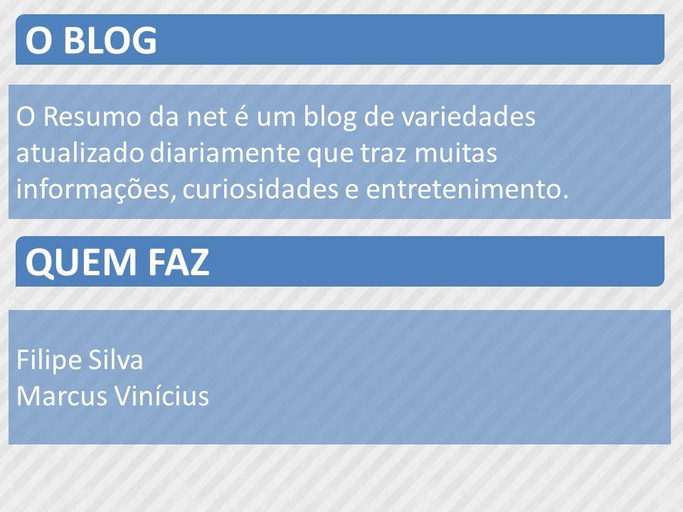 O Resumo da net é um blog de variedades atualizado diariamente que traz muitas informações, curiosidades e entretenimento. O BLOG QUEM FAZ Filipe Silv