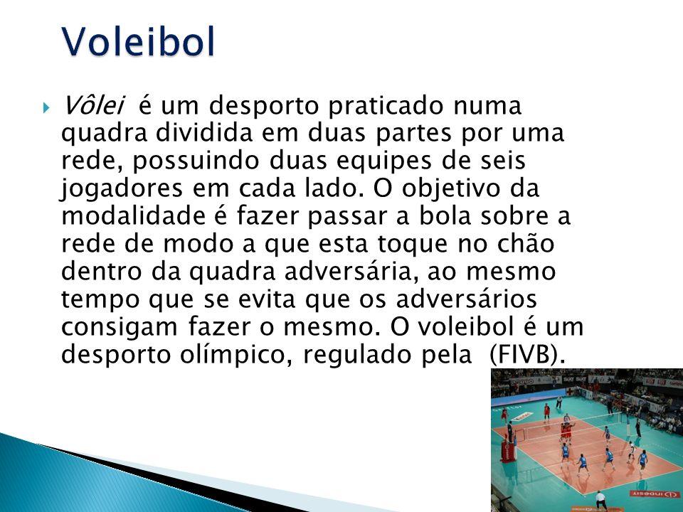 Vôlei é um desporto praticado numa quadra dividida em duas partes por uma rede, possuindo duas equipes de seis jogadores em cada lado. O objetivo da m
