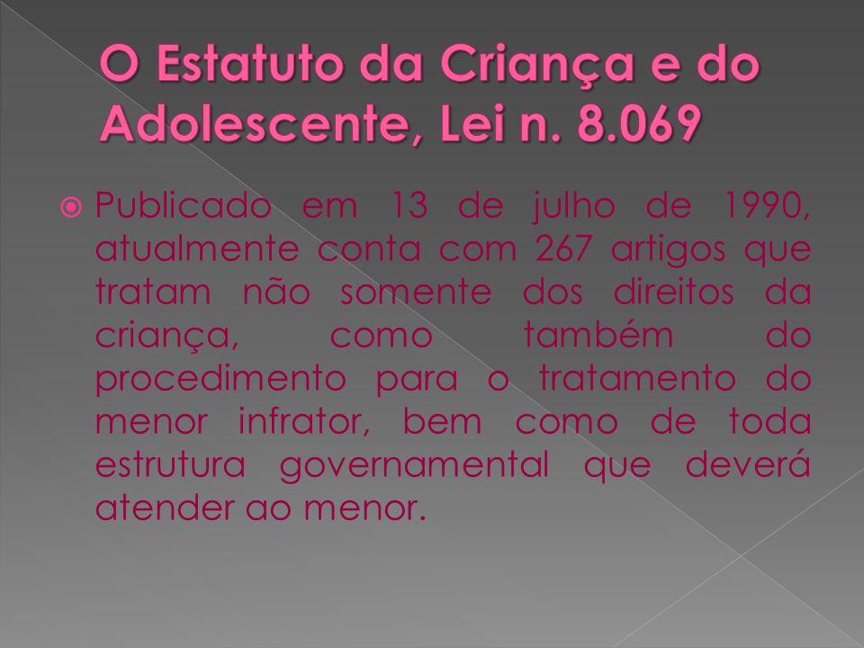 Criança, para a Lei, é a pessoa até doze anos de idade incompletos; Adolescente é aquela entre doze e dezoito anos de idade.
