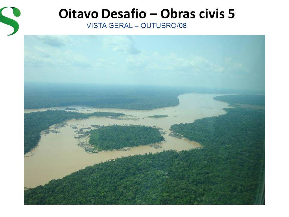 Oitavo Desafio – Obras civis 5 VISTA GERAL – OUTUBRO/08