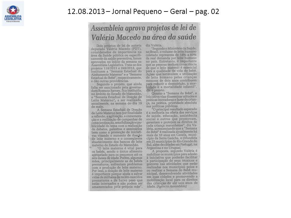 12.08.2013 – Jornal Pequeno – Geral – pag. 02