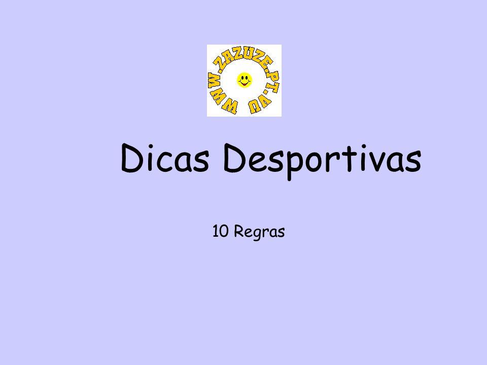 Dicas Desportivas 10 Regras