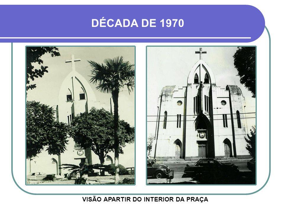 AVENIDA VENÂNCIO AIRES IGREJA DA MATRIZ DÉCADA DE 1970 HOJE