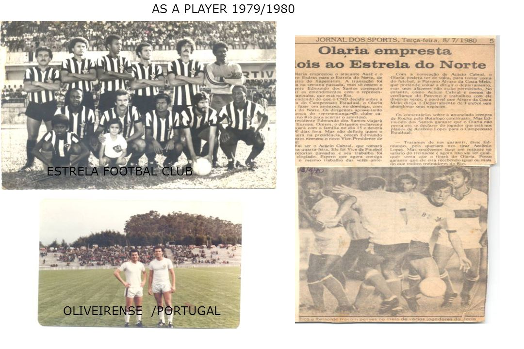 AS A PLAYER 1979/1980 ESTRELA FOOTBAL CLUB OLIVEIRENSE /PORTUGAL
