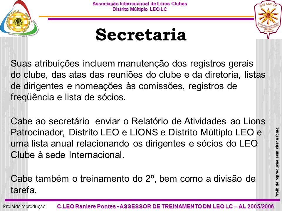 30 Proibido reprodução Associação Internacional de Lions Clubes Distrito Múltiplo LEO LC Proibido reprodução sem citar a fonte. C.LEO Raniere Pontes -