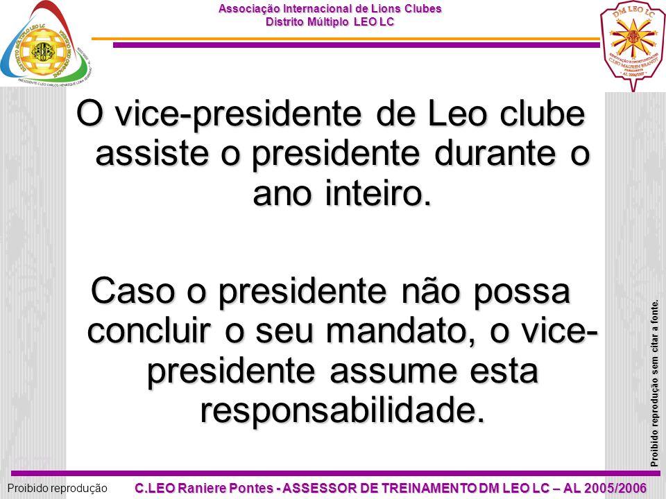 36 Proibido reprodução Associação Internacional de Lions Clubes Distrito Múltiplo LEO LC Proibido reprodução sem citar a fonte. C.LEO Raniere Pontes -