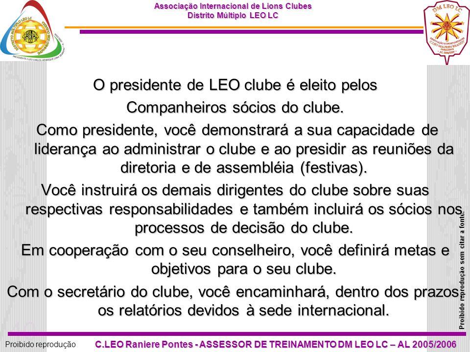 39 Proibido reprodução Associação Internacional de Lions Clubes Distrito Múltiplo LEO LC Proibido reprodução sem citar a fonte. C.LEO Raniere Pontes -