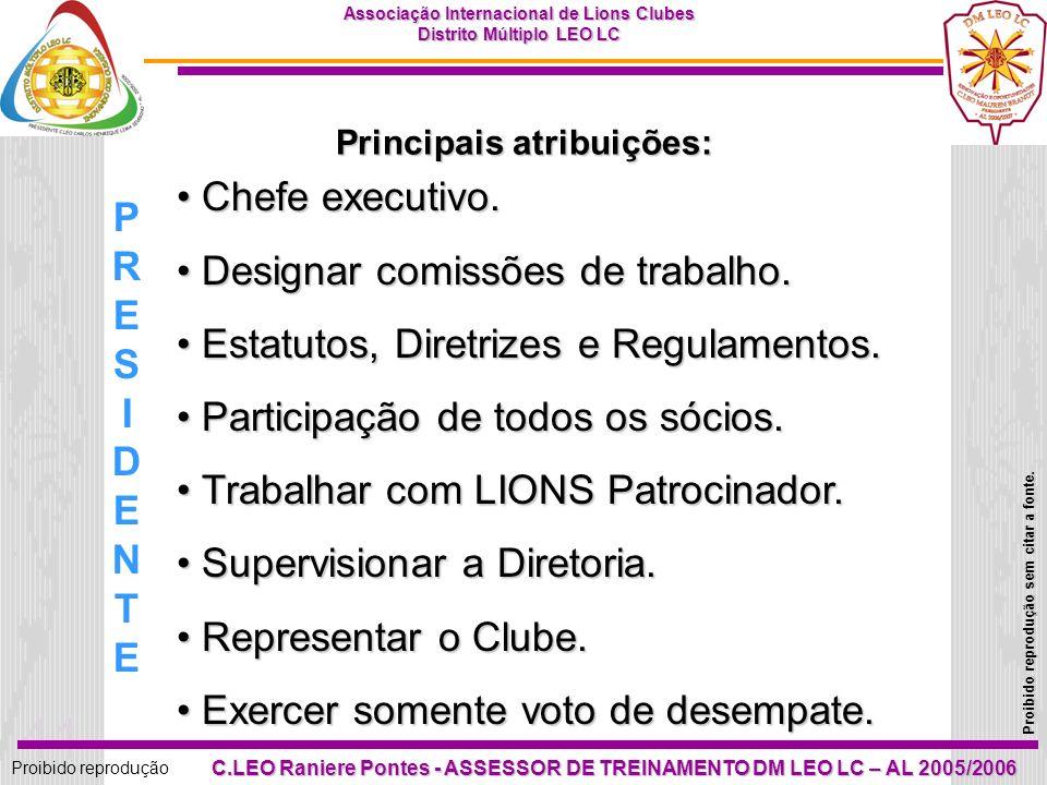 40 Proibido reprodução Associação Internacional de Lions Clubes Distrito Múltiplo LEO LC Proibido reprodução sem citar a fonte. C.LEO Raniere Pontes -