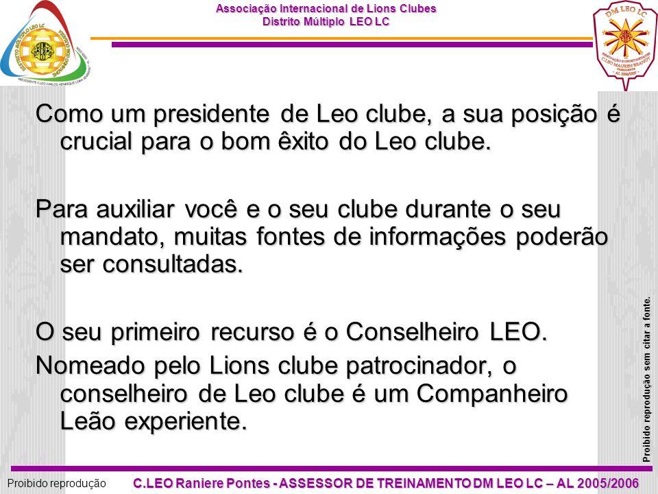 43 Proibido reprodução Associação Internacional de Lions Clubes Distrito Múltiplo LEO LC Proibido reprodução sem citar a fonte. C.LEO Raniere Pontes -