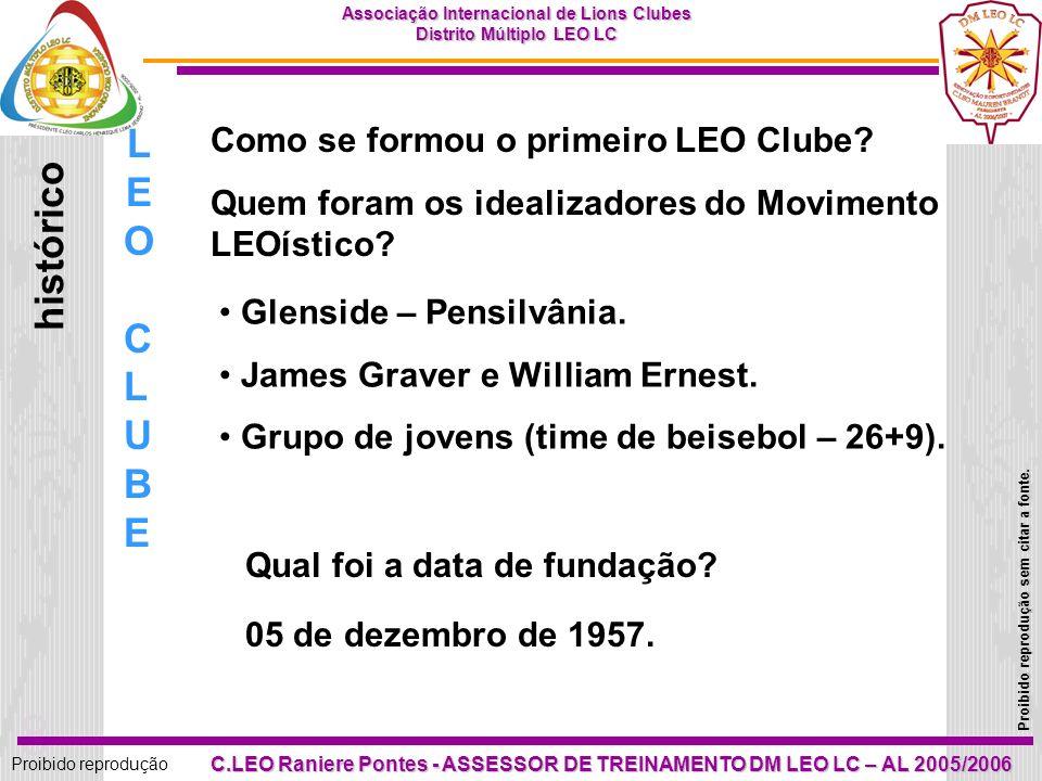 18 Proibido reprodução Associação Internacional de Lions Clubes Distrito Múltiplo LEO LC Proibido reprodução sem citar a fonte.