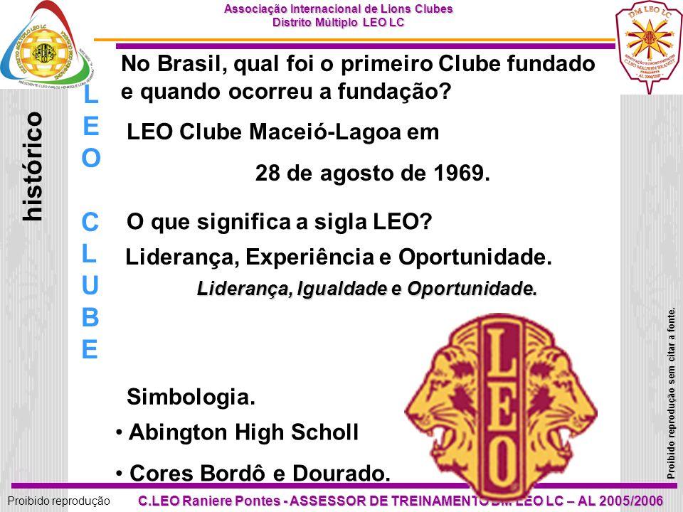 19 Proibido reprodução Associação Internacional de Lions Clubes Distrito Múltiplo LEO LC Proibido reprodução sem citar a fonte.