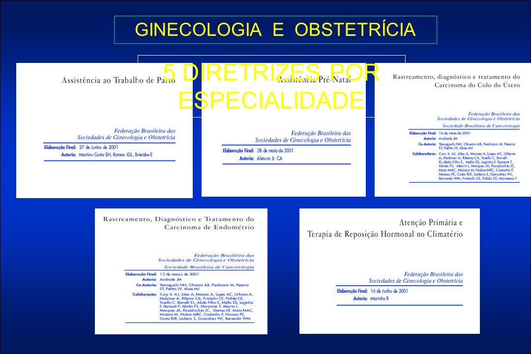 GINECOLOGIA E OBSTETRÍCIA 5 DIRETRIZES POR ESPECIALIDADE