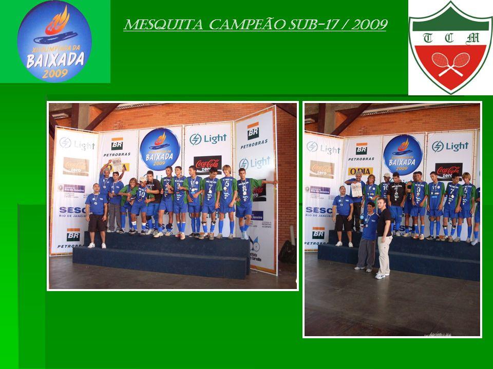 Mesquita campeão sub-17 / 2009