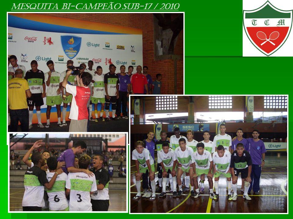 Mesquita BI-campeão sub-17 / 2010
