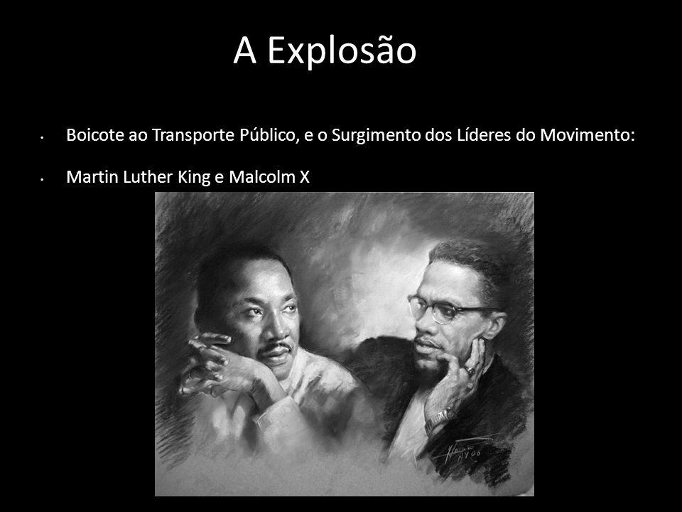 Daí pra Frente Iniciou-se protestos no país inteiro Boicote ao transporte público Marcha pela igualdade Malcom X e a Formação dos Panteras Negras Conquista de direitos, fim da segregação institucional.