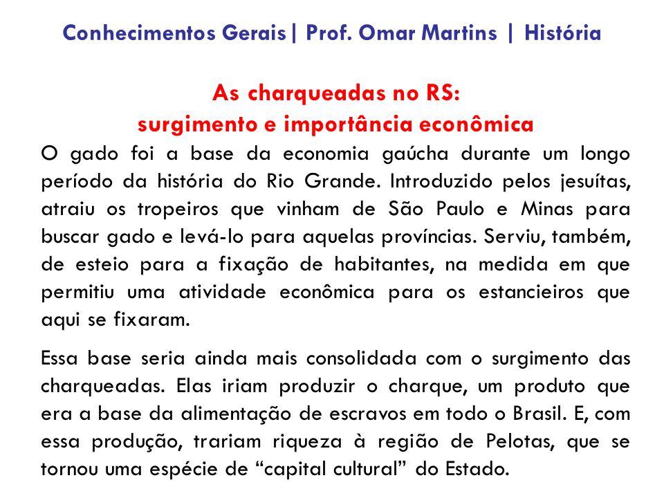 As charqueadas no RS: surgimento e importância econômica O gado foi a base da economia gaúcha durante um longo período da história do Rio Grande. Intr