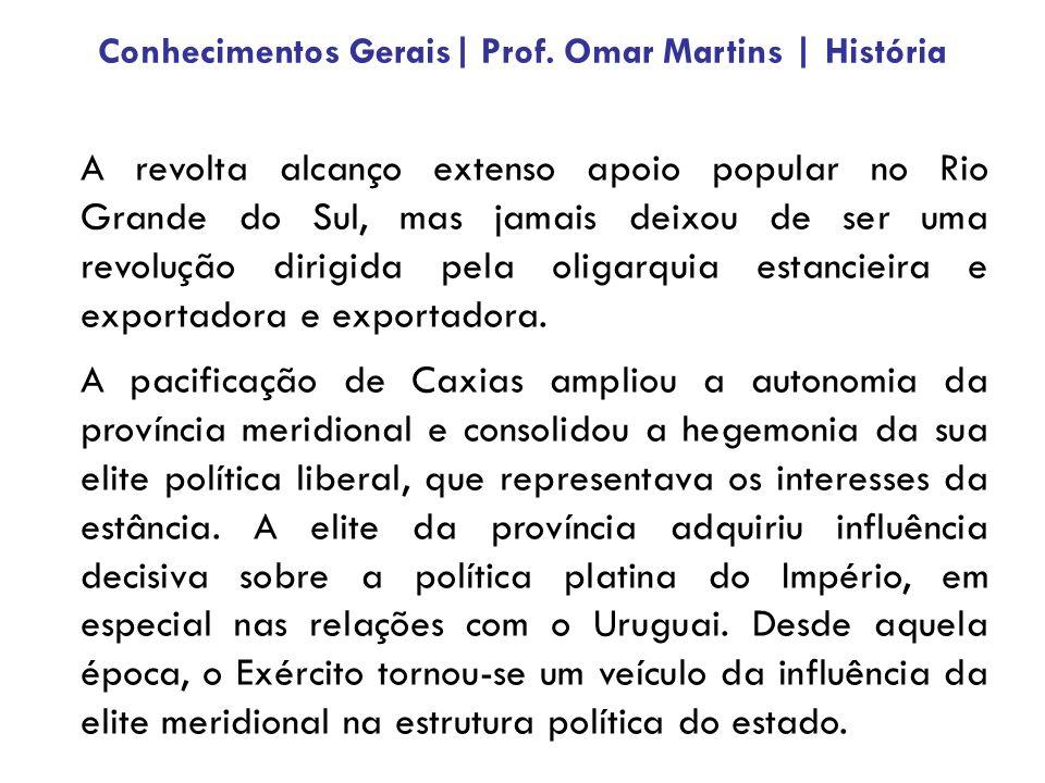 A revolta alcanço extenso apoio popular no Rio Grande do Sul, mas jamais deixou de ser uma revolução dirigida pela oligarquia estancieira e exportador