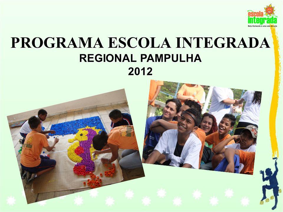 PROGRAMA ESCOLA INTEGRADA REGIONAL PAMPULHA 2012