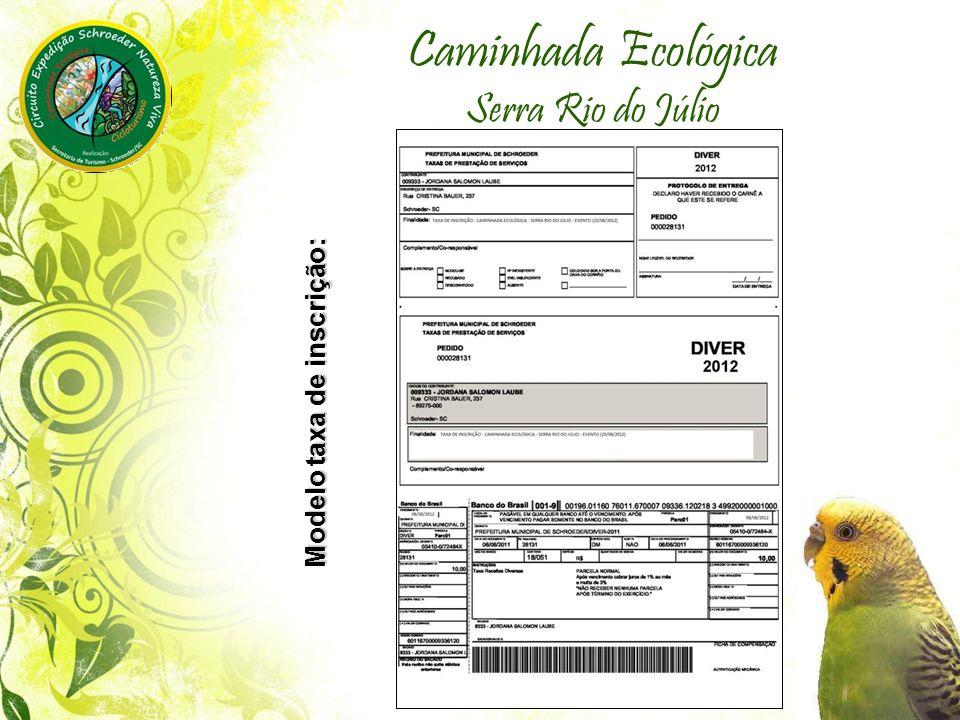 Caminhada Ecológica Serra Rio do Júlio Modelo taxa de inscrição: