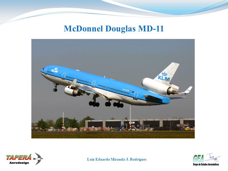 McDonnel Douglas MD-11 Luiz Eduardo Miranda J. Rodrigues