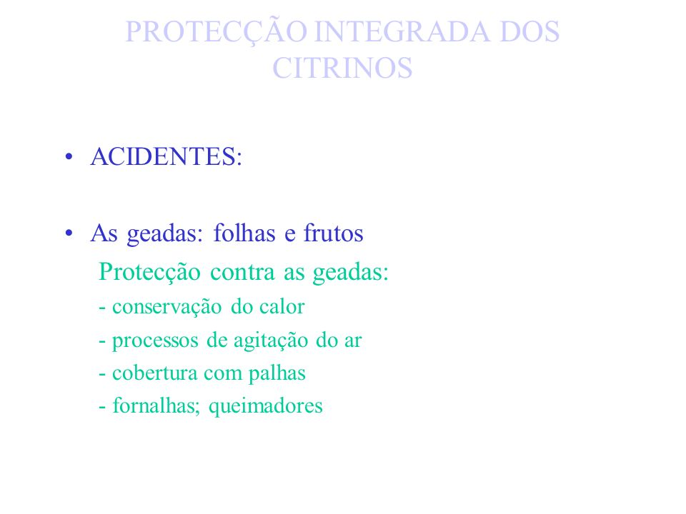 Acetatos das aulas de Protecção Integrada de Citrinos