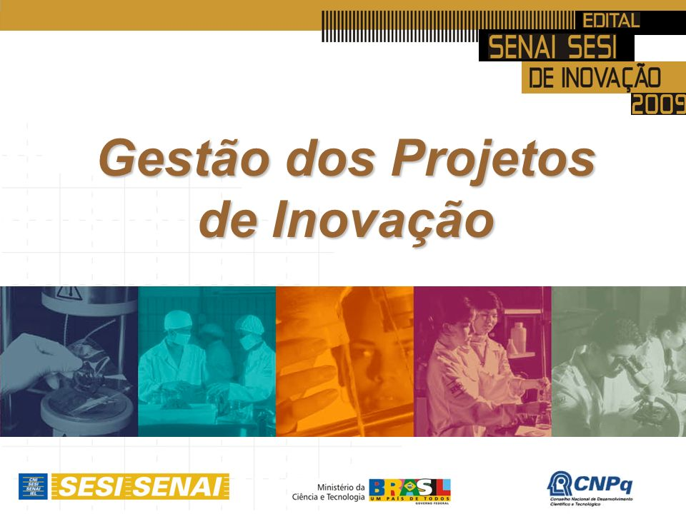 Gestão dos Projetos de Inovação