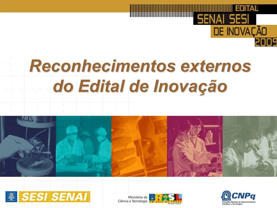 Reconhecimentos externos do Edital de Inovação
