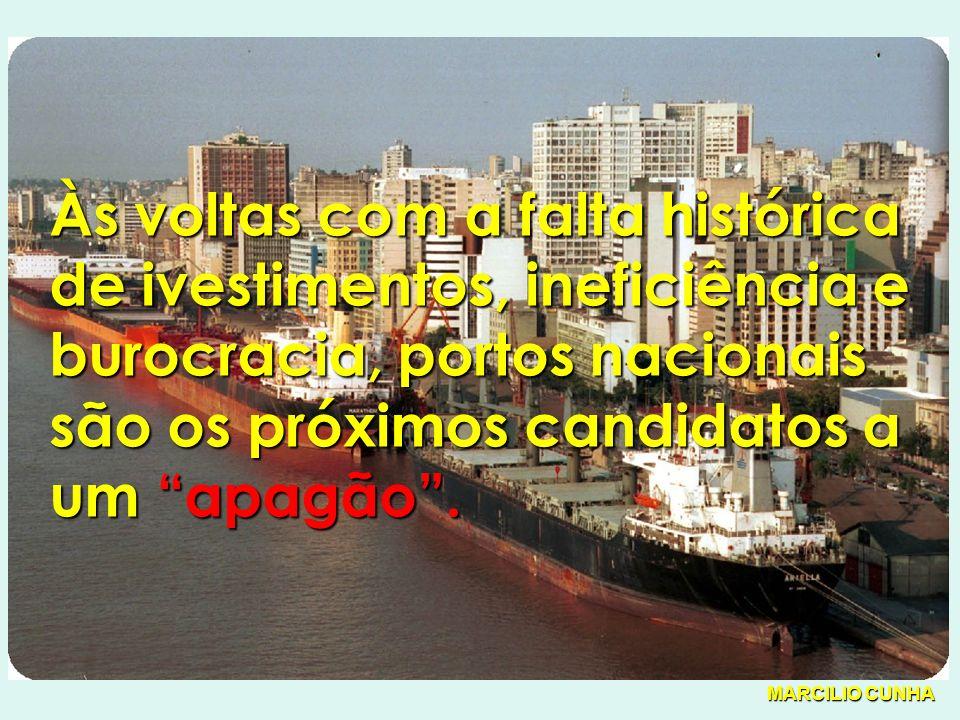 Às voltas com a falta histórica de ivestimentos, ineficiência e burocracia, portos nacionais são os próximos candidatos a um apagão.
