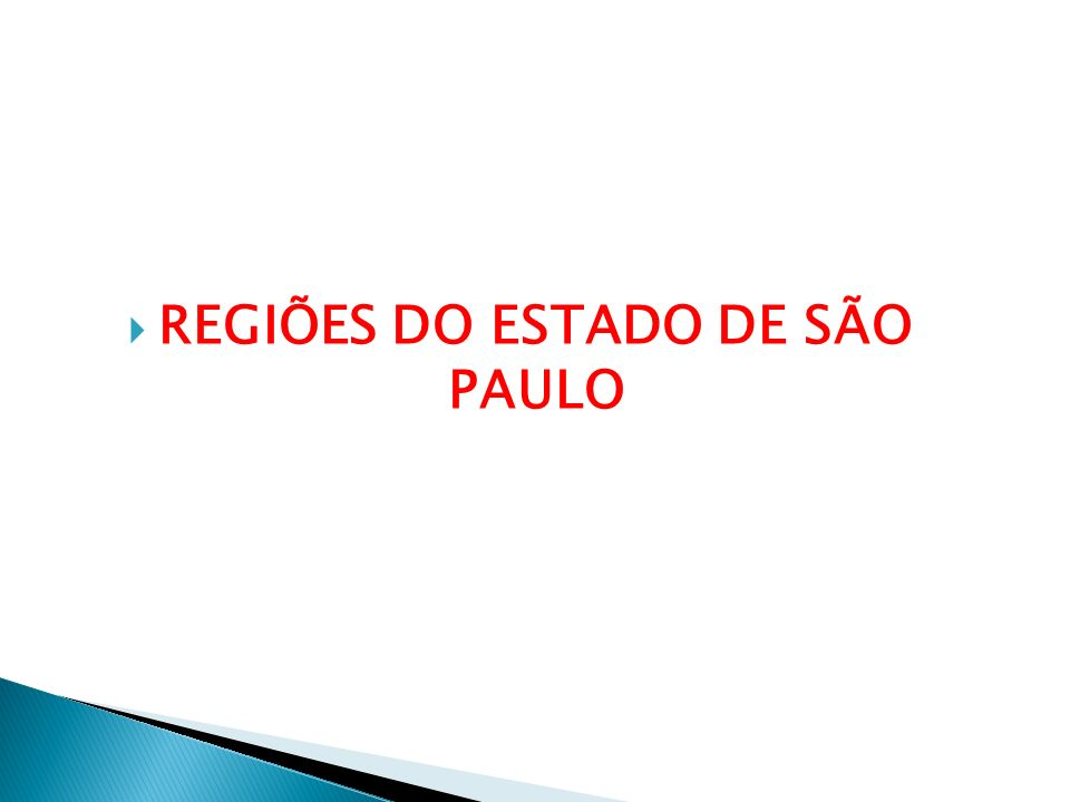 REGIÕES DO ESTADO DE SÃO PAULO