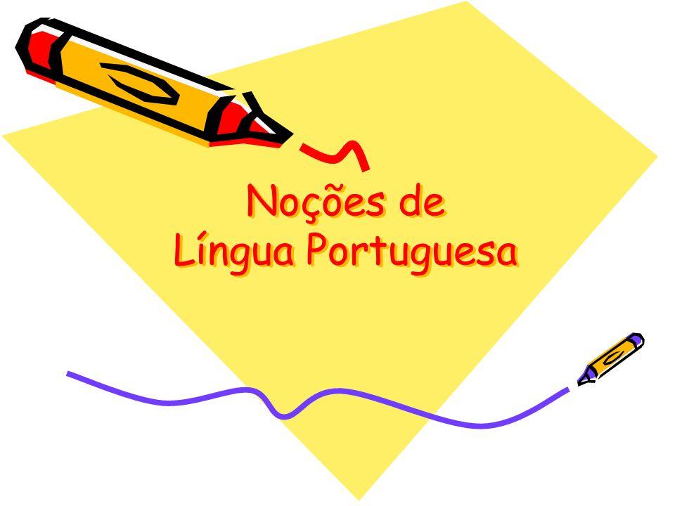 Noções de Língua Portuguesa