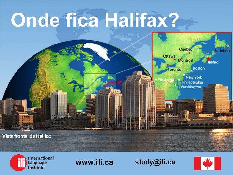study@ili.ca www.ili.ca Onde fica Halifax? Vista frontal de Halifax