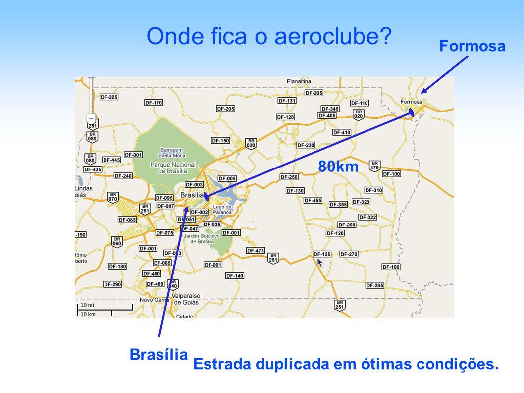 Onde fica o aeroclube? 80km Brasília Formosa Estrada duplicada em ótimas condições.