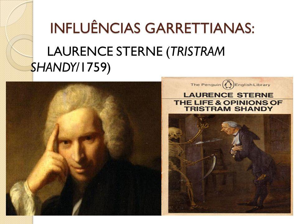 INFLUÊNCIAS GARRETTIANAS: LAURENCE STERNE (TRISTRAM SHANDY/1759)