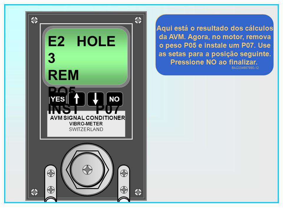 54 YESNO VIBRO-METER SWITZERLAND AVM SIGNAL CONDITIONER E2 HOLE 2 REM PO6 INST P03 Aqui está o resultado dos cálculos da AVM.