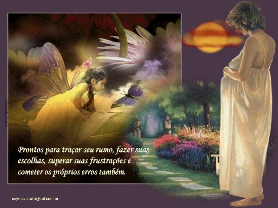 neydecastello@uol.com.br Ser desnecessária é não deixar que o amor incondicional de mãe, que sempre existirá, provoque vício, e dependência nos filhos