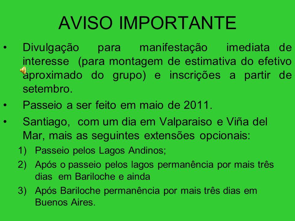 UM EXEMPLO DE PROGRAMAÇÃO POSSÍVEL EXISTEM DEZENAS DE OFERTAS DE PROGRAMAÇÃO PARA ESTES PASSEIOS.