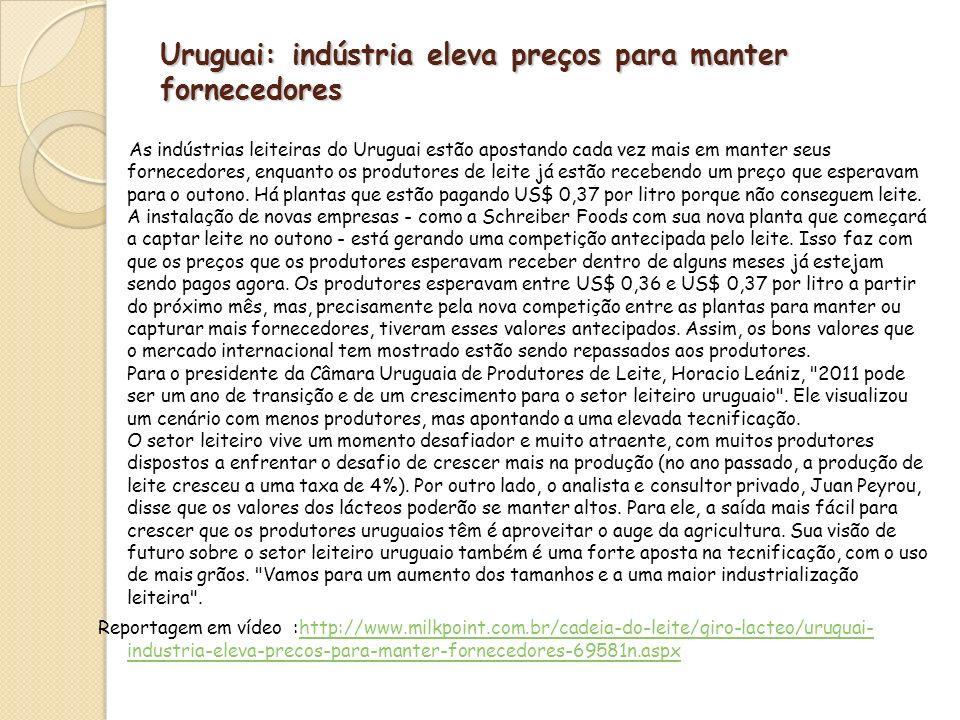 Uruguai: indústria eleva preços para manter fornecedores As indústrias leiteiras do Uruguai estão apostando cada vez mais em manter seus fornecedores,