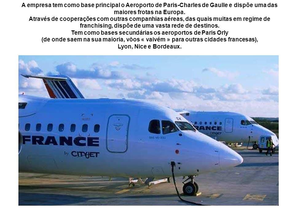 A empresa tem como base principal o Aeroporto de Paris-Charles de Gaulle e dispõe uma das maiores frotas na Europa.