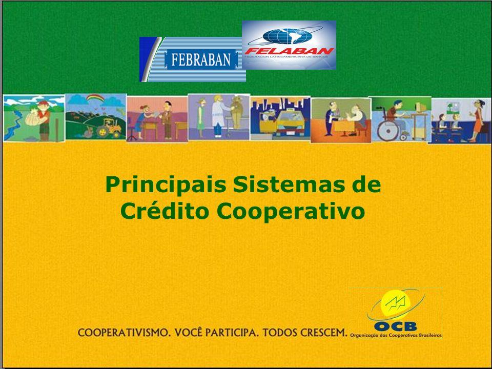 Principais Sistemas de Crédito Cooperativo