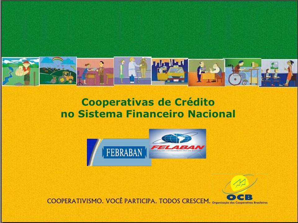 Cooperativas de Crédito no Sistema Financeiro Nacional